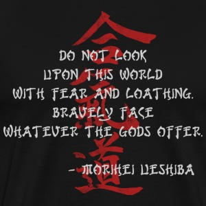 Aikido Morihei Ueshiba Quote - Men's Premium T-Shirt