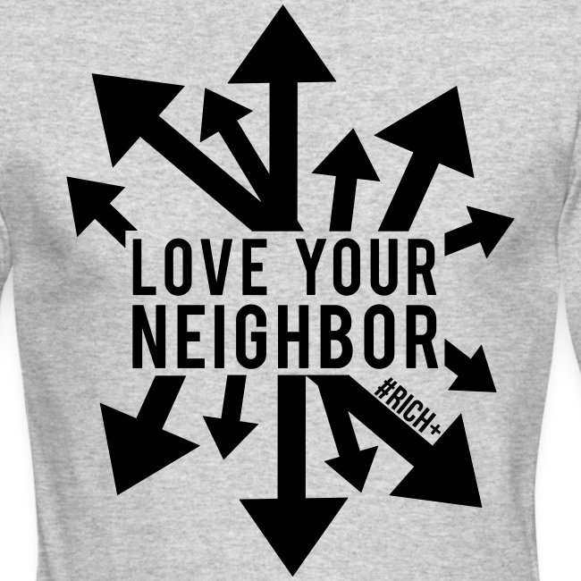 Love Your Neighbor - Long T