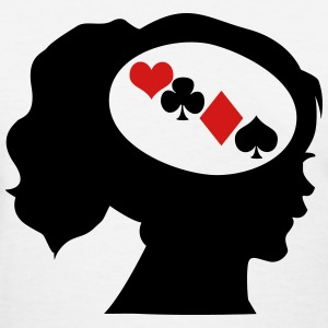 Gambler; Only Poker On My Mind Women's T-Shirts - Women's T-Shirt
