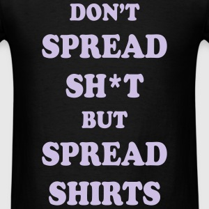 spread shirts not sh*t - Men's T-Shirt