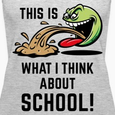 This Is What I Think About School! (PNG) Tanks