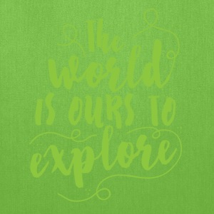 the world is ours to explore Bags & backpacks - Tote Bag