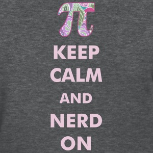 Keep Calm Nerd On - Women's T-Shirt