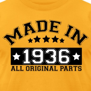 MADE IN 1936 ALL ORIGINAL PARTS T-Shirts - Men's T-Shirt by American Apparel