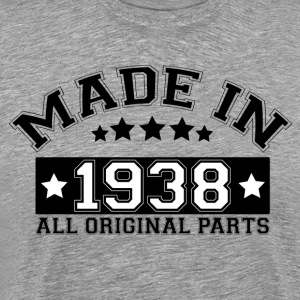 MADE IN 1938 ALL ORIGINAL PARTS T-Shirts - Men's Premium T-Shirt