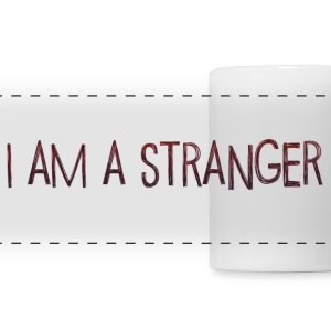 I am a Stranger Mugs & Drinkware - Panoramic Mug
