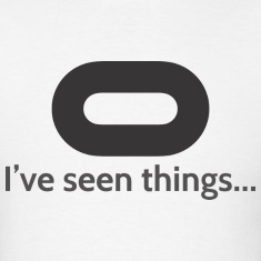 I've seen things... T-Shirts