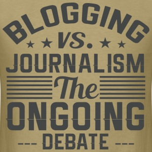 Blogging vs Journalism - Men's T-Shirt
