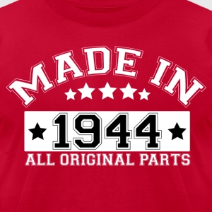 MADE IN 1944 ALL ORIGINAL PARTS T-Shirts - Men's T-Shirt by American Apparel