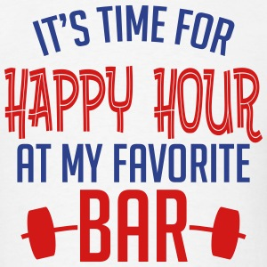 it's time for happy hour at my favorite bar B 2c T-Shirts - Men's T-Shirt