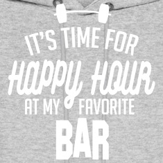 it's time for happy hour at my favorite bar C 1c Hoodies