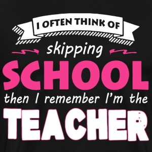Teacher Funny T-Shirt - Men's Premium T-Shirt
