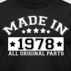 MADE IN 1978 ALL ORIGINAL PARTS T-Shirts - Men's T-Shirt by American Apparel