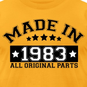 MADE IN 1983 ALL ORIGINAL PARTS T-Shirts - Men's T-Shirt by American Apparel
