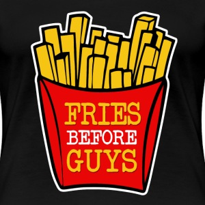 Fries Before Guys funny - Women's Premium T-Shirt