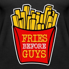 Fries Before Guys funny