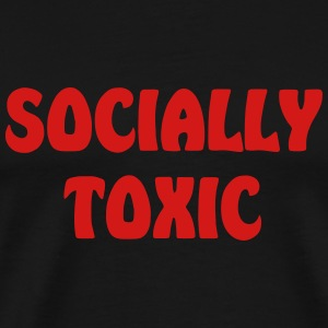 socially toxic - Men's Premium T-Shirt