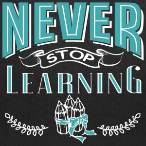 never stop learning - Tote Bag