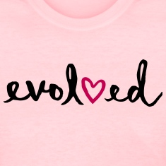 Be Love / Evolved Women's T-Shirts