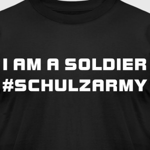 #SchulzArmy I am a Soldier - Men's T-Shirt by American Apparel