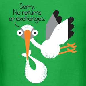 Sorry, No returns or exchanges - Men's T-Shirt
