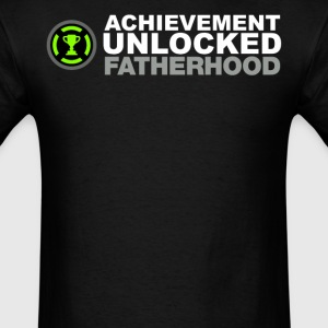 Achievement Unlocked Fatherhood - Men's T-Shirt