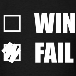 Win Fail - Men's T-Shirt