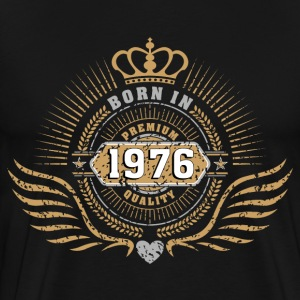 born_in_1976 T-Shirts - Men's Premium T-Shirt