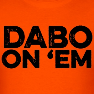 Dab On 'Em - Men's T-Shirt
