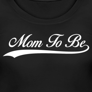 Mom To Be Women's T-Shirts - Women's Maternity T-Shirt