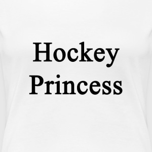 hockey_princess Women's T-Shirts - Women's Premium T-Shirt
