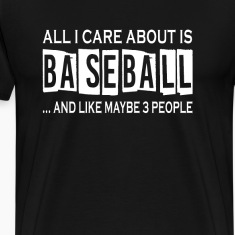 All I Care About Is Baseball