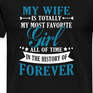 My Wife Forever - Men's Premium T-Shirt