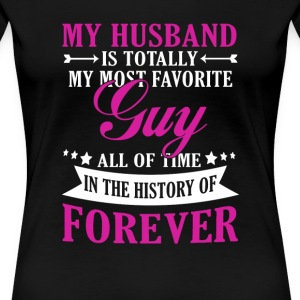 My Husband Forever - Women's Premium T-Shirt