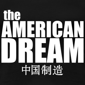 The American Dream (made Women's T-Shirts - Women's Premium T-Shirt