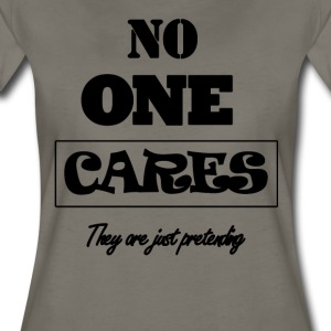 No one cares - Women's Premium T-Shirt