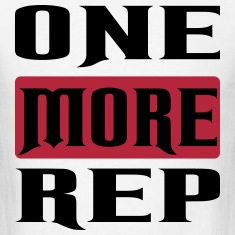 one more rep T-Shirts