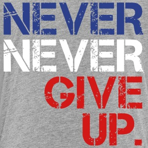Never Never Give Up Kids' Shirts - Kids' Premium T-Shirt