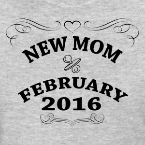 New Mom February 2016 Women's T-Shirts - Women's T-Shirt