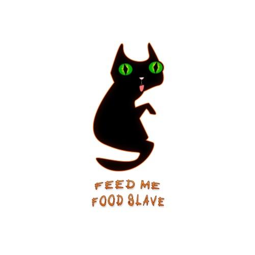 Feed Me Food Slave