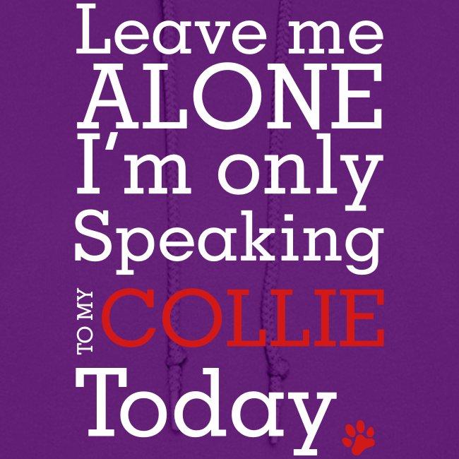 Leave Me Alone - Womens Hoodie