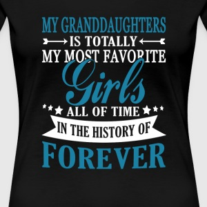 Granddaughters Forever - Women's Premium T-Shirt