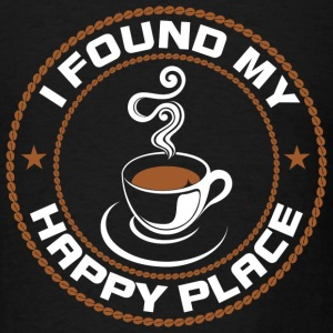 Coffee My Happy Place T-Shirts - Men's T-Shirt