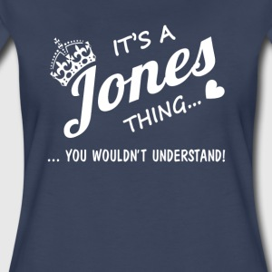 It's a Jones thing - Women's Premium T-Shirt