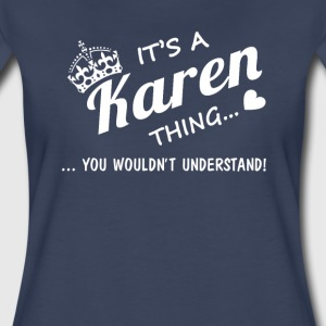 It's a Karen thing! - Women's Premium T-Shirt