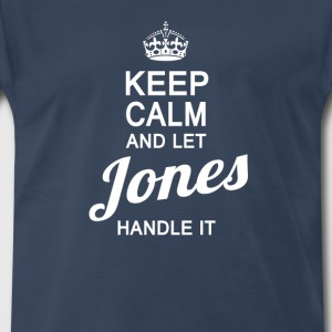 Let the JONES handle It! - Men's Premium T-Shirt
