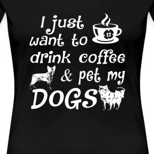 Coffee & Dogs - Women's Premium T-Shirt