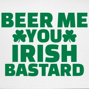 Beer me you irish bastard Caps - Trucker Cap