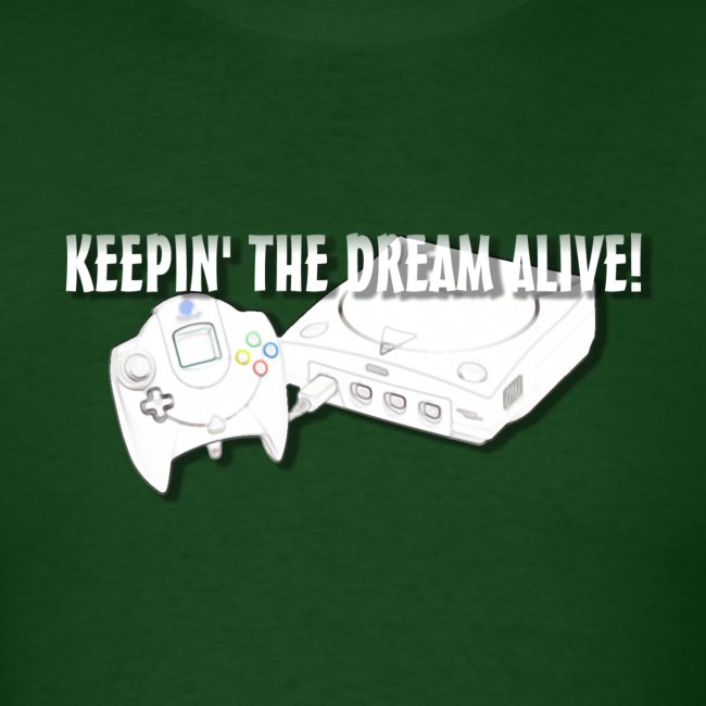 Keepin' the Dream Alive! T-Shirt (Men's)