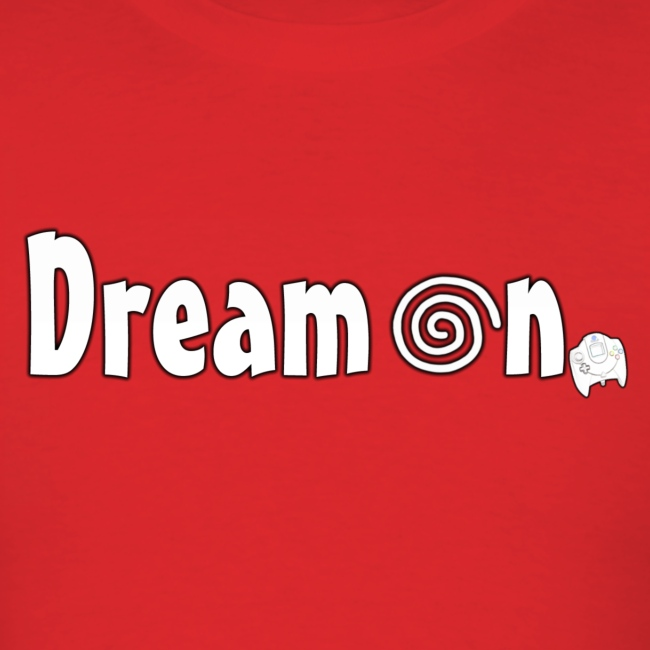 Dream On T-Shirt (Men's)